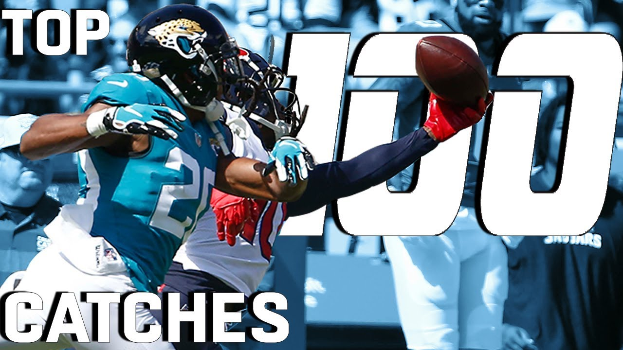 Top 100 Catches of the 2018 Season! | NFL Hig...