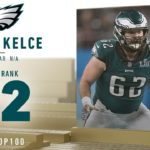 #72: Jason Kelce (C, Eagles) | Top 100 Players...