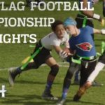 Highlights from the NFL FLAG Championships