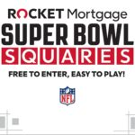 Play the Rocket Mortgage® Super Bowl Squares...