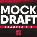Cardinals Mock Draft Tracker 5.0