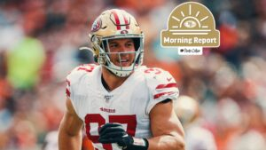 Morning Report: Nick Bosa Shares Workout Video