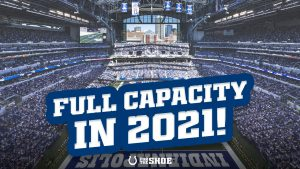 Colts have been approved to host full capacity...
